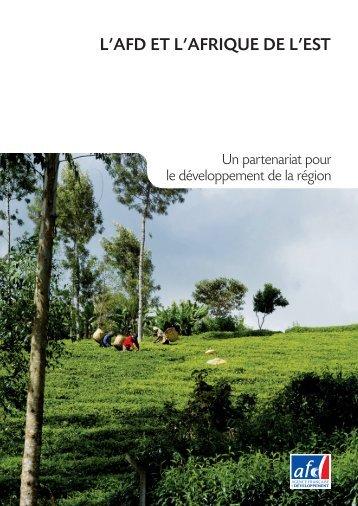 l'afd et l'afrique de l'est - Agence Française de Développement