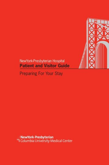 Patient and Visitor Guide Preparing For Your Stay - New York ...