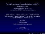 Par4All : automatic parallelization for GPU and multicores - Journée ...