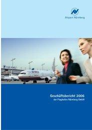 Geschäftsbericht 2006 - Flughafen Nürnberg