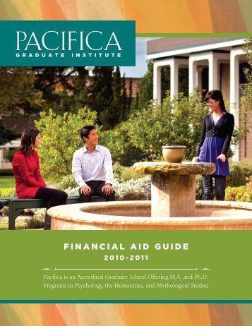 2009-2010 Guide to Financial Aid - Pacifica Graduate Institute