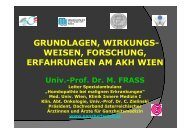 Grundlagen, Wirkungsweisen, Forschung, Erfahrungen am AKH Wien