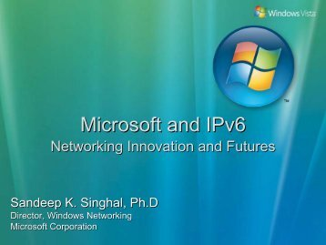 Microsoft and IPv6. Networking Innovation and Futures