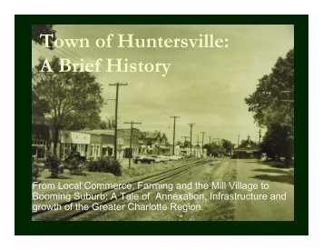 Town of Huntersville: A Brief History