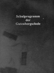 1. Inhalt / Unser Weg zum Schulprogramm - Gutenberg-Schule