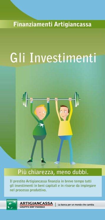 Gli Investimenti - Artigiancassa