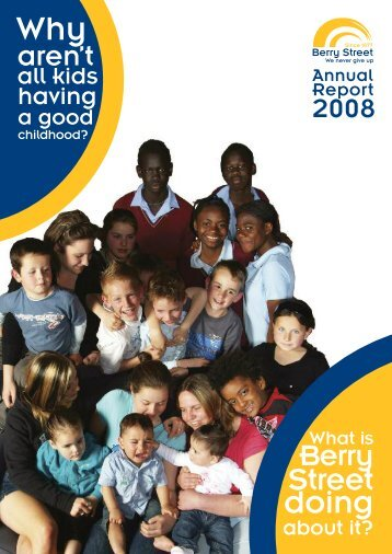 Annual Report 2007-08 - Berry Street