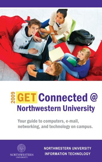 GE T Connected @ - Northwestern University Information Technology