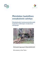 Metsäalan laadullisen ennakoinnin selvitys - Opetushallitus