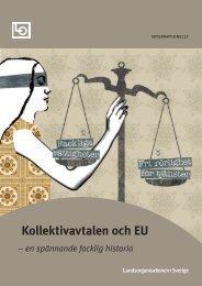 Kollektivavtalen och EU – en spännande facklig historia - LO