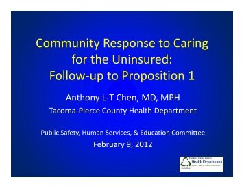 Community Response to Caring for the Uninsured ... - City of Tacoma