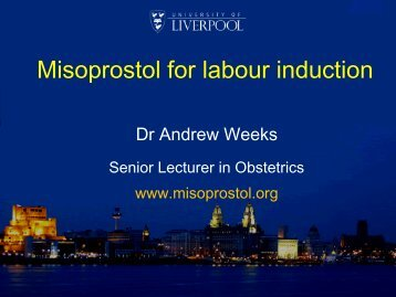 Weeks, Misoprostol for Labour Induction