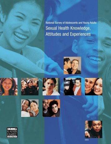 national-survey-of-adolescents-and-young-adults-sexual-health-knowledge-attitudes-and-experiences-summary-of-findings