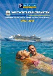 Weltweite Kreuzfahrten 2012 / 2013 - Royal Caribbean International