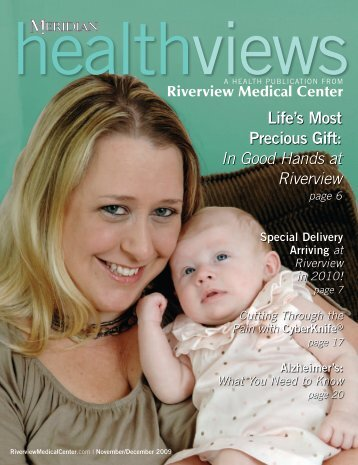 Download the November/December 2009 issue - Riverview Medical ...