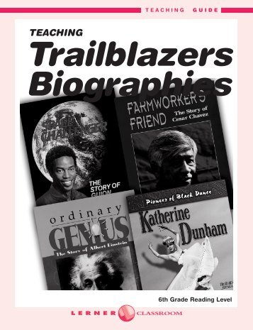 Teaching Trailblazers Biographies - Lerner Publishing Group