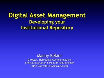 Digital Asset Management - The SUNY Technology Conference ...