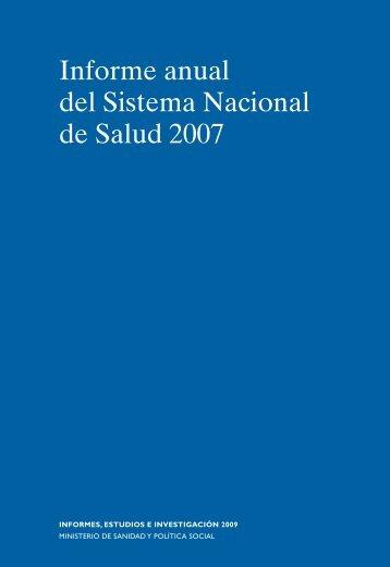 Informe anual del Sistema Nacional de Salud 2007 - Ministerio de ...