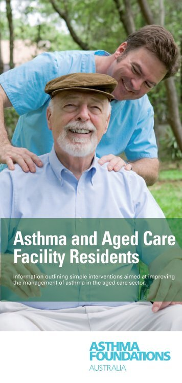 Asthma and Aged Care Facility Residents - The Asthma Foundation ...