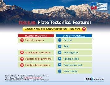 TEKS 8.9B: Plate Tectonics: Features