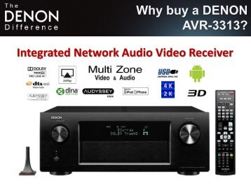 Why buy a DENON AVR-3313 - Audio Products Australia