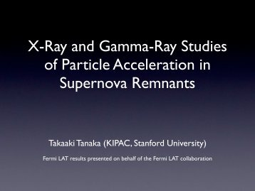X-Ray and Gamma-Ray Studies of Particle Acceleration ... - HEASARC