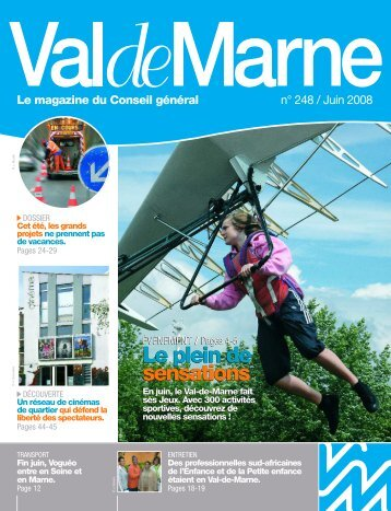 ValdeMarne n°248 / Juin 2008 - Conseil général du Val-de-Marne
