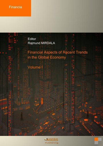 Financial Aspects of Recent Trends in the Global Economy ... - TUKE