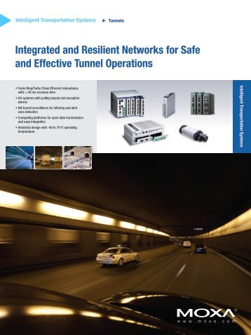 Integrated and Resilient Networks for Safe and Effective Tunnel ...
