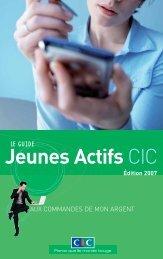 Guide Jeunes Actifs 2007 - CIC