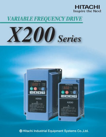 X200 Series Variable Frequency Drive - Hitachi America, Ltd.