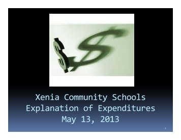 May 13, 2013 Expenditures Powerpoint Presentation - Xenia ...