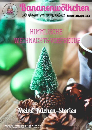Bananenwölkchen - Weihnachtsvorfreude - das Magazin von Zuckerimsalz