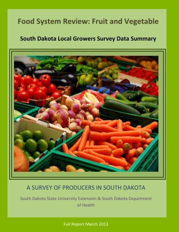 Food System Review: Fruit and Vegetable - Healthy South Dakota