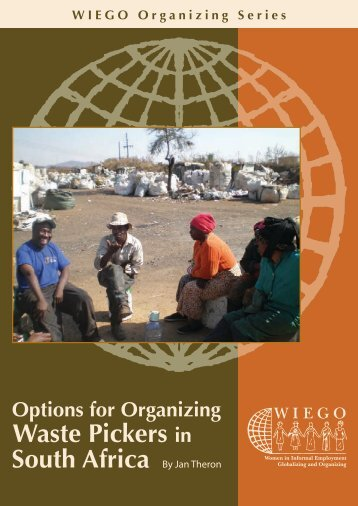 Options for Organizing Waste Pickers in South Africa. - Inclusive Cities