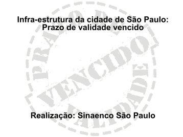 Infra-estrutura da cidade de São Paulo: Prazo de ... - Sinaenco