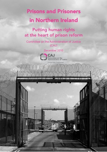 Prisons and Prisoners in Northern Ireland - Committee on the ...