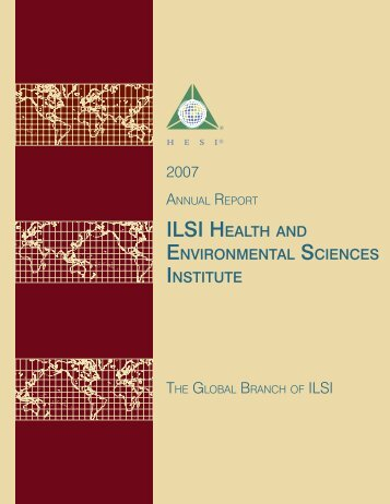 Download 2007AnnualReport.pdf - ILSI Health and Environmental ...