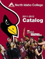 2011-2012 Catalog - North Idaho College