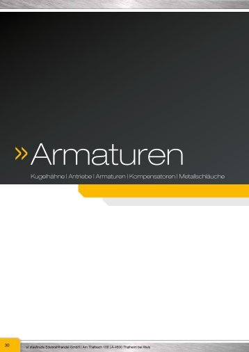 Kugelhähne | Antriebe | Armaturen | Kompensatoren ... - Steeltrade.at