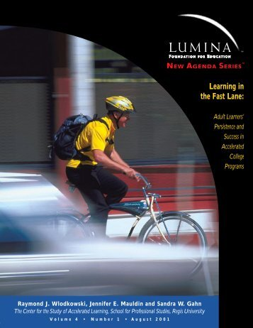 Learning in the Fast Lane: Adult Learners - Lumina Foundation