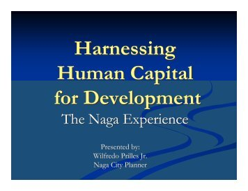 Harnessing Human Capital for Development - The Naga Experience