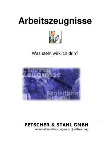 Arbeitszeugnisse - FETSCHER & STAHL Gmbh