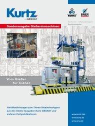 Vom Gießer für Gießer - Kurtz Holding GmbH & Co.