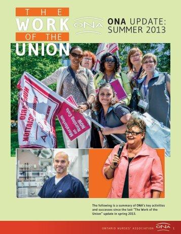 ONA UPDATE: SUMMER 2013 - Ontario Nurses' Association
