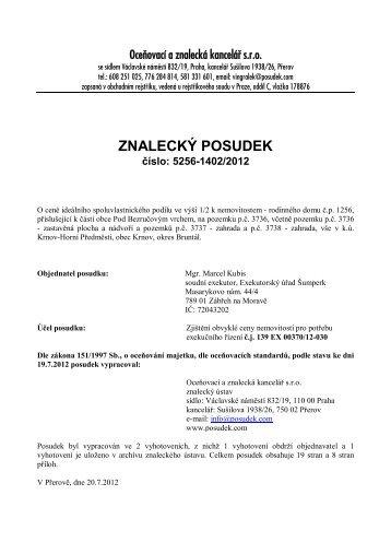 ZNALECKÝ POSUDEK číslo: 5256-1402/2012 - OKdrazby.cz