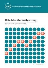 Data til sektoranalyse 2013 - DBH - Universitetet i Bergen