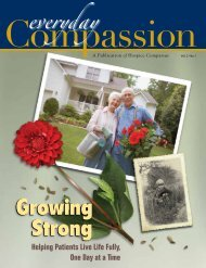 Fall 2010 - Volume 2: No 1 Growing Strong - Hospice Compassus