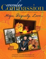 Hope, Dignity, Love... - Hospice Compassus