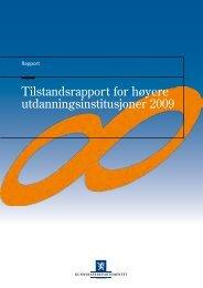 Tilstandsrapport for høyere utdanningsinstitusjoner 2009 - DBH